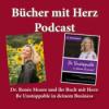 Dr. Renée Moore und ihr Buch mit Herz: Be Unstoppable in deinem Business