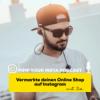 #7 Vermarkte deinen OnlineShop auf Instagram