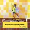#6 Was ist authentisch auf Instagram?