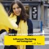 #5 Influencer Marketing auf Instagram mit Tara