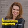 #25 Copyright Schutz auf Instagram