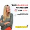 #26 Meine 3 Insta-Learning aus 2019 und was ich 2020 anders mache!