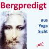 Bergpredigt und Yoga Teil 2 – Audio Podcast mp3 zum Anhören