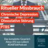 #7 Rituelles Mißbrauch, Chronische Depression, Dissoziative Störung, PTBS - Alexa 45, Lübeck Download