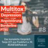 #8 Multitox, Depression, Angststörung, Borderline, PTBS - Tanja 37, Frankfurt am Main