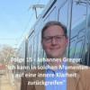 """Folge 15 - Johannes Gregor: """"Ich kann in solchen Momenten auf eine innere Klarheit zurückgreifen"""""""