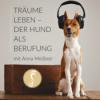 Hundeernährung im Einklang mit der Natur – Interview mit Anke Jobi