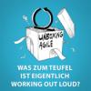 UA014 - Was zum Teufel ist eigentlich Working Out Loud?