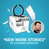 UA034 - New Work Stories mit Alexander Kornelsen