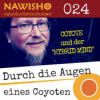 """EP024 - Coyote und der """"Hybrid Mind"""""""