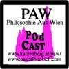03 Philosophie aus Wien - PAW - Dritte Folge - Vom Tod, dem Davor und Danach, Uruguay und der Frage nach dem was ist