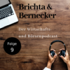 Folge 9 - Brichta und Bernecker