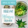 #47 Pflanzen: Intelligenter als die Polizei erlaubt