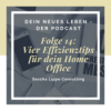 14: Vier Effizienztipps für dein Home Office