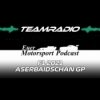 F1 2021 Aserbaidschan GP Review | Ungewolltes Chaos mit Freude im Abgang | TeamRadio Podcast