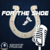 For The Shoe - #3 - Saison 21/22 - A WHOLE LOTTA DRAFT ANALYSIS!!! (feat. Andy)