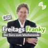 """Freitags Franky: """"Das knattert."""""""
