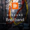 Unregulierte Podcasts und geadelte Digitalkunst - Breitband Sendungsüberblick