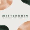 Mittendrin #2   Melanie Wassermann
