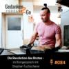 #084: Die Revolution des Brotes – im Brotgespräch mit Stephan Tuchscherer