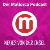 #001 - Der Mallorca Podcast: Mandelblüte auf Mallorca