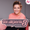 Ich zähl jetzt bis 3 - Der ehrliche Elternpodcast mit Nina Bott Download