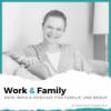 #46 Stärken, die berufstätige Eltern mit in die Arbeitswelt bringen