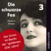 Der Hörbuch-Podcast: Die schwarze Fee (3)