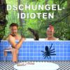 9. Dschungel-Idioten