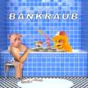 21. Bankraub