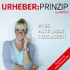 #125 Alte Liebe loslassen