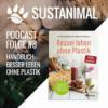 Sustanimal Podcast Folge 8 - Handbuch: Besser leben ohne Plastik