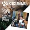 Sustanimal Podcast Folge 9 - Partick von Ropes Upcycled