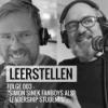 """Leerstellen Episode 3 """"Simon Sinek Fanboys als Leadership Students"""""""