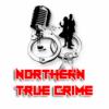 Wichtige Informationen zu Northern True Crime