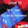 """#53 Tod bei """"Sandy"""" & Sissy und das Portemonnaie"""