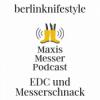 berlinknifestyle - EDC und Messerschnack