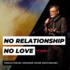 No Relationship No Love   Predigtreihe: Erkenne deine Bestimmung Download