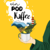 Trailer - Ein Pod Kaffee S3