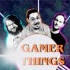 Gamer Things - Episode 29 - MAS EFFECT por favor, an aner nei Spiller