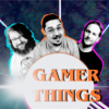 FRUST, AGGRESSIOUN, FUTTIS MANETTE - Gamer Things Episode 33