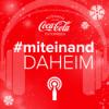 #miteinand daheim mit Coca-Cola Weihnachtsmann Charly