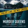 MURDER QUEENS - FOLGE 18: Christopher Benoit & #freeBritney Bewegung
