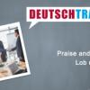 Deutschtrainer – 91 Lob und Kritik
