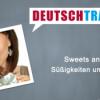 Deutschtrainer – 55 Süßigkeiten und Snacks Download