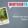 Deutschtrainer – 53 Wohin gehst du? Download