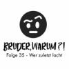 Folge 35 - Wer zuletzt lacht