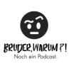 Folge 38 - Bruder-Warum-O-Mat