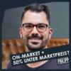 171 | IP | On-Market + 50% unter Marktpreis? Philipp kauft in Düren