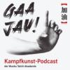 Willkommen zu Gaa Jau! Unserem Kampfkunst-Podcast
